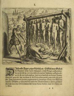 """Bartholomé de Las Casas - """"Kurtze Erklärung der fürnembsten Thaten, so durch die Spanier beschehen"""", Tafel 1, 1599."""