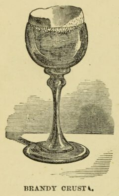 Brandy Crusta. Jerry Thomas, 1862 The Bartender's Guide, Seite 52.