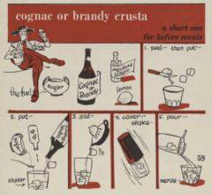 Brandy Crusta. Robert H. Loeb, Nip Ahoy, 1954. Seite 59.
