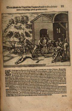 """Bestrafung der Sklaven, Tafel 3 aus Girolamo Benzonis 1595 erschienenen Buch """"Americae Das Fünffte Buch""""."""