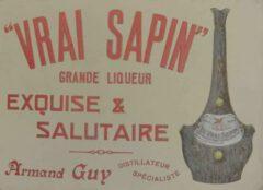 Historisches Anzeige des Vrai Sapin.