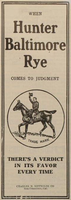 Hunter's Baltimore Rye. The Argonaut, 18. August 1906, Seite 13.